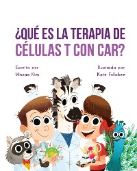 Cover Car Tea Sell? It's CAR T-Cell (Spanish Edition)
