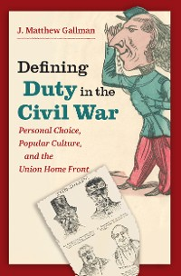 Cover Defining Duty in the Civil War