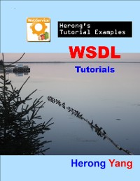 Cover WSDL Tutorials - Herong's Tutorial Examples