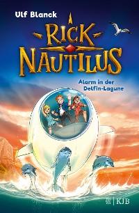 Cover Rick Nautilus – Alarm in der Delfin-Lagune