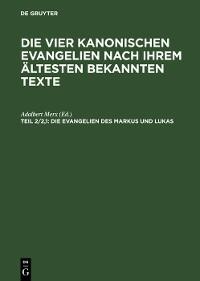 Cover Die Evangelien des Markus und Lukas