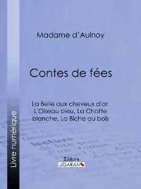 Cover Contes de fées : La Belle aux cheveux d'or, L'Oiseau bleu