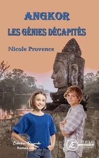 Cover Angkor, les génies décapités