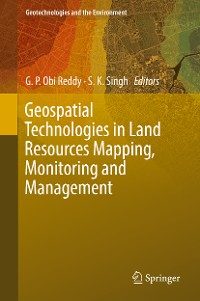 Cover Geospatial Technologies in Land Resources Mapping, Monitoring and Management