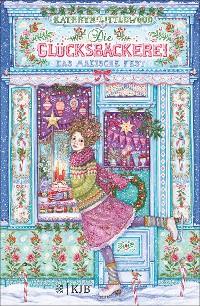 Cover Die Glücksbäckerei – Das magische Fest