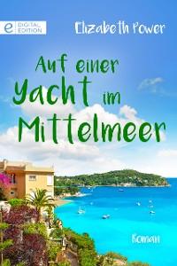 Cover Auf einer Yacht im Mittelmeer