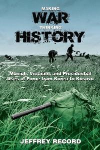 Cover Making War, Thinking History