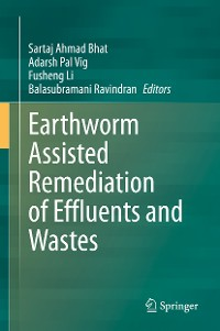 Cover Earthworm Assisted Remediation of Effluents and Wastes