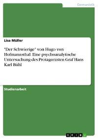 """Cover """"Der Schwierige"""" von Hugo von Hofmannsthal. Eine psychoanalytische Untersuchung des Protagonisten Graf Hans Karl Bühl"""