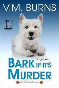 Cover Bark If It's Murder