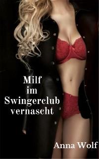 Cover Milf im Swingerclub vernascht