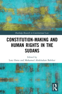 Cover Constitution-making and Human Rights in the Sudans