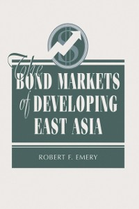 Cover Bond Markets Of Developing East Asia