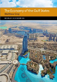 Cover The Economy of the Gulf States