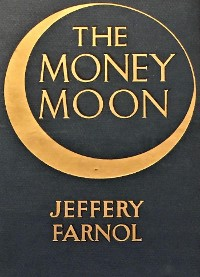Cover The Money Moon: A Romance