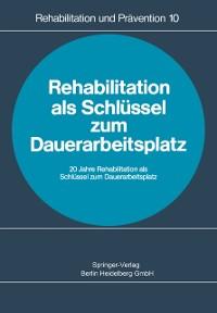 Cover Rehabilitation als Schlussel zum Dauerarbeitsplatz