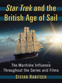 Cover Star Trek and the British Age of Sail