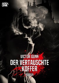 Cover DER VERTAUSCHTE KOFFER