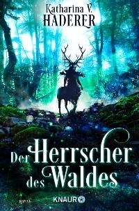Cover Der Herrscher des Waldes
