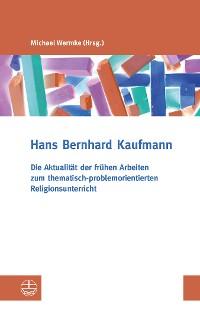 Cover Die Aktualität der frühen Arbeiten zum thematisch-problemorientierten Religionsunterricht