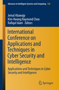 Cover International Conference on Applications and Techniques in Cyber Security and Intelligence