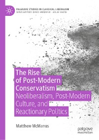 Cover The Rise of Post-Modern Conservatism