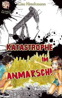 Cover Katastrophe in Anmarsch!