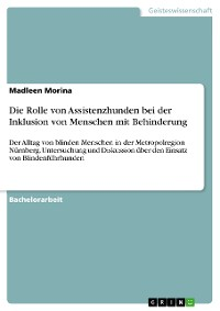 Cover Die Rolle von Assistenzhunden bei der Inklusion von Menschen mit Behinderung