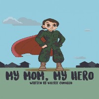 Cover My Mom, My Hero