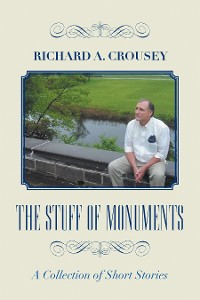 Cover The Stuff of Monuments
