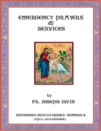 Cover Emergency Prayers & Services: Orthodox Service Books - Number 8