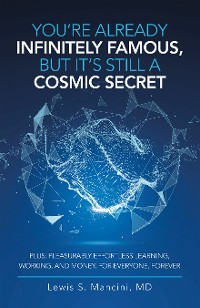 Cover You'Re Already Infinitely Famous, but It's Still a Cosmic Secret