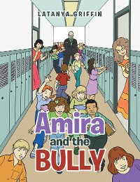 Cover Amira and the Bully