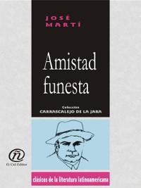 Cover Amistad Funesta