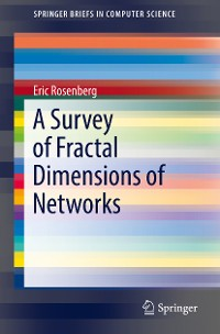 Cover A Survey of Fractal Dimensions of Networks