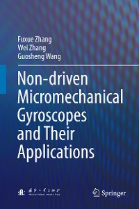 Cover Non-driven Micromechanical Gyroscopes and Their Applications