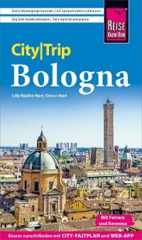 Cover Reise Know-How CityTrip Bologna mit Ferrara und Ravenna