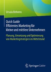 Cover Quick Guide Effizientes Marketing für kleine und mittlere Unternehmen