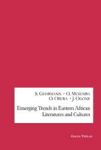 Cover Emerging Trends in Eastern African Literatures and Cultures