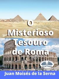 Cover O Misterioso Tesouro De Roma