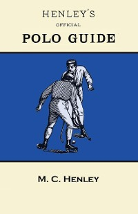 Cover Henley's Official Polo Guide - Playing Rules of Western Polo Leagues
