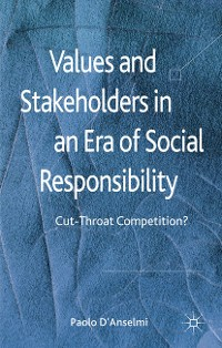 Cover Values and Stakeholders in an Era of Social Responsibility