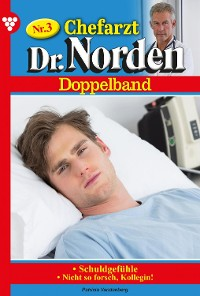 Cover Chefarzt Dr. Norden Doppelband 3 – Arztroman