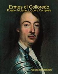 Cover Ermes di Colloredo: Poesie Friulane, l'Opera Completa
