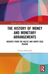 Cover History of Money and Monetary Arrangements