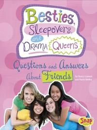 Cover Besties, Sleepovers, and Drama Queens