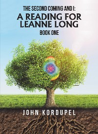 Cover The Second Coming and I: a Reading for Leanne Long