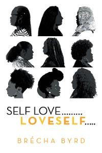 Cover Self Love  ………L O V E S E L F…..