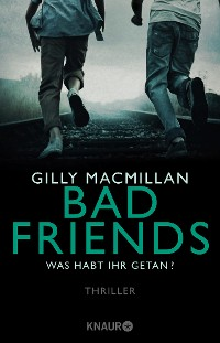 Cover Bad Friends - Was habt ihr getan?