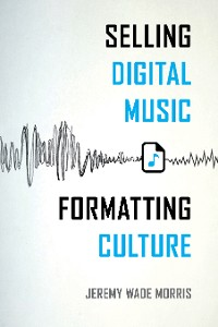 Cover Selling Digital Music, Formatting Culture